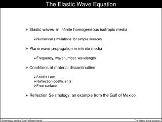 The Elastic Wave Equation