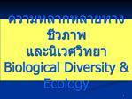 Biological Diversity  Ecology