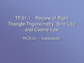 PPT - TF 01 1 - Review of Right Triangle Trigonometry, Sine Law and