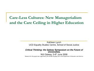 Care-Less Cultures: New Managerialism and the Care Ceiling in Higher Education