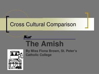Cross Cultural Comparison