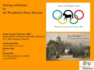 Touring exhibitions  by the Westphalian Horse Museum