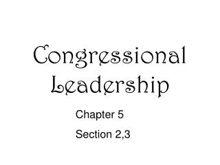 Congressional Leadership