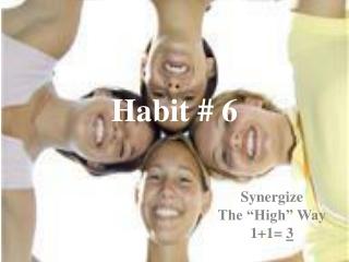 Habit # 6