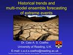 Historical trends and  multi-model ensemble forecasting  of extreme events