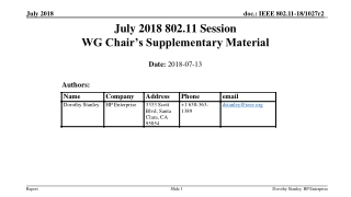 July 2018 802.11 Session WG Chair's Supplementary Material