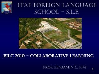 ITAF FOREIGN LANGUAGE SCHOOL – S.L.E.