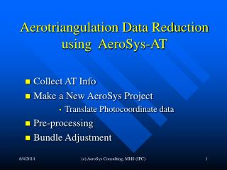 Aerotriangulation Data Reduction  using  AeroSys-AT