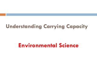 Understanding Carrying Capacity