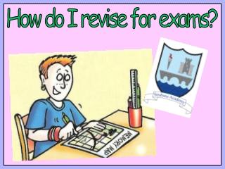 How do I revise for exams?