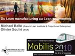 Du Lean manufacturing au Lean engineering  Michael Ball  French Lean Institute  Projet Lean Enterprise Olivier Souli  PS
