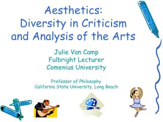 Aesthetics: Diversity in Criticism  and Analysis of the Arts