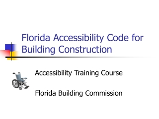 Florida Accessibility Code for Building Construction