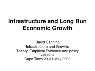 Infrastructure and Long Run Economic Growth