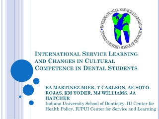 International Service Learning and Changes in Cultural Competence in Dental Students