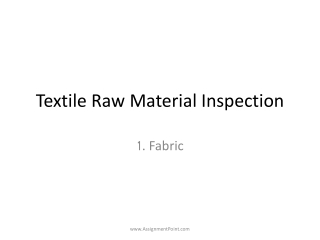Textile  Raw Material Inspection