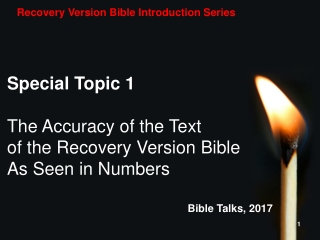 Special Topic 1 The Accuracy of the Text  of the Recovery Version Bible  As Seen in Numbers