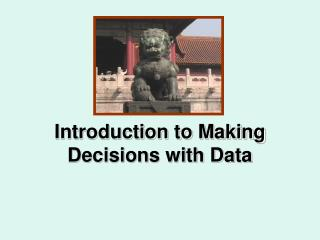Introduction to Making Decisions with Data