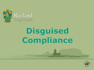 Disguised Compliance