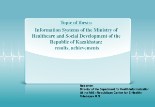 Reporter :  Director  of the Department for  Health  Informatization