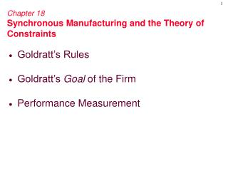 Chapter 18 Synchronous Manufacturing and the Theory of Constraints