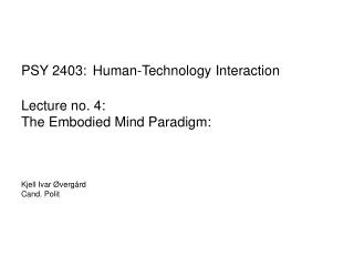 Pen-Based Interaction Paradigms