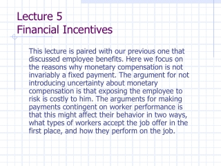 Lecture 5 Financial Incentives