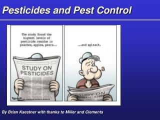 Pesticides and Pest Control