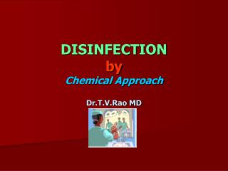 Disinfection by chemical agents