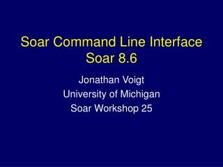 Soar Command Line Interface Soar 8.6
