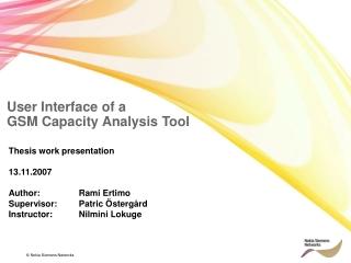 User Interface of a  GSM Capacity Analysis Tool
