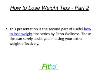 How to Lose Weight Tips - Part 2