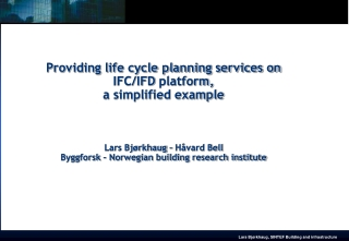 Life cycle planning service, a simplified example