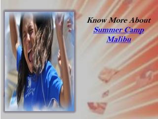 Summer Camp Malibu