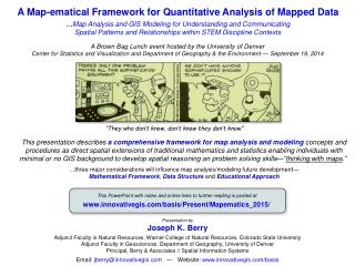 A Map-ematical Framework for Quantitative Analysis of Mapped Data