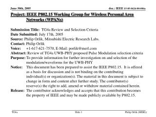 Project: IEEE P802.15 Working Group for Wireless Personal Area Networks (WPANs) Submission Title:   TG4a Review and Sele