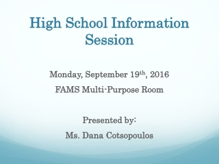 High School Information Session