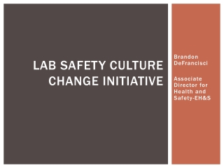 Lab Safety Culture Change Initiative