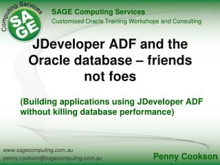 JDeveloper  ADF and the Oracle database – friends not foes