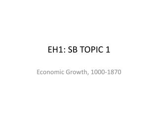 EH1: SB TOPIC 1