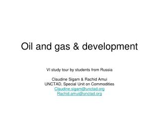 Oil and gas & development