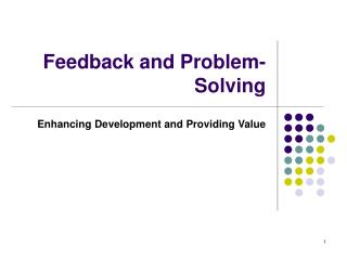 Feedback and Problem-Solving
