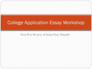 College Application Essay Workshop