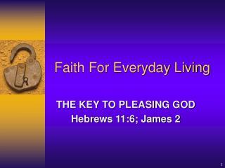 Faith For Everyday Living