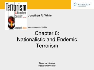 Chapter 8: Nationalistic and Endemic Terrorism