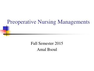 Preoperative Nursing Managements