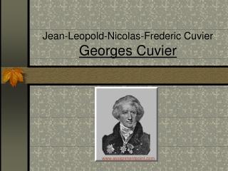 Jean-Leopold-Nicolas-Frederic Cuvier Georges Cuvier