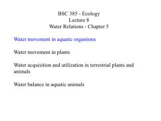 BSC 385 - Ecology Lecture 8 Water Relations - Chapter 5