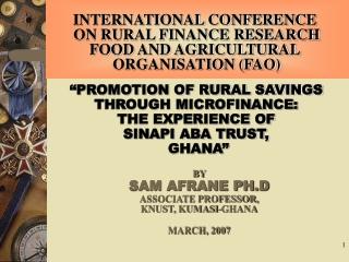 BY  SAM AFRANE PH.D ASSOCIATE PROFESSOR, KNUST, KUMASI-GHANA MARCH, 2007