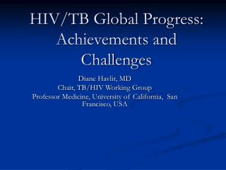 HIV/TB Global Progress: Achievements and Challenges